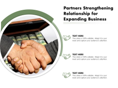 Partners Strengthening Relationship For Expanding Business Ppt PowerPoint Presentation File Show PDF