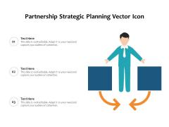 Partnership Strategic Planning Vector Icon Ppt PowerPoint Presentation Gallery Ideas PDF