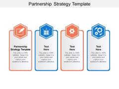 Partnership Strategy Template Ppt PowerPoint Presentation Ideas Microsoft Cpb