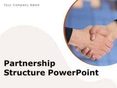 Partnership Structure PowerPoint Transformation Management Ppt PowerPoint Presentation Complete Deck