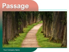 Passage Old Trees Mountain Top Ppt PowerPoint Presentation Complete Deck
