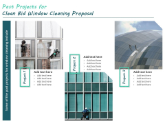 Past Projects For Clean Bid Window Cleaning Proposal Ppt Professional Aids PDF