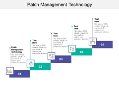 Patch Management Technology Ppt PowerPoint Presentation Summary Graphics Example Cpb