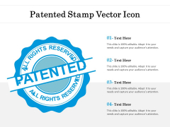 Patented Stamp Vector Icon Ppt PowerPoint Presentation Gallery Vector PDF