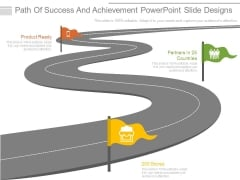 Path Of Success And Achievement Powerpoint Slide Designs