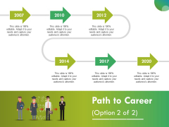 Path To Career Ppt PowerPoint Presentation Outline Layout