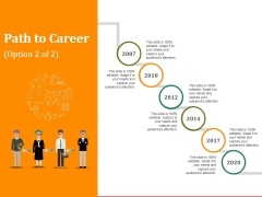 Path To Career Ppt PowerPoint Presentation Professional Picture