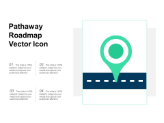 Pathaway Roadmap Vector Icon Ppt PowerPoint Presentation Model Slides