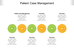 Patient Case Management Ppt PowerPoint Presentation Outline Display Cpb Pdf