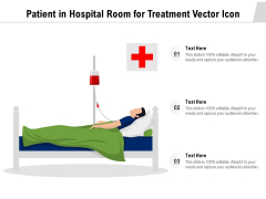 Patient In Hospital Room For Treatment Vector Icon Ppt PowerPoint Presentation Infographics Graphics Download PDF