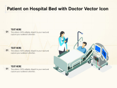 Patient On Hospital Bed With Doctor Vector Icon Ppt PowerPoint Presentation File Graphics PDF