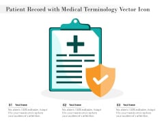 Patient Record With Medical Terminology Vector Icon Ppt PowerPoint Presentation Ideas Demonstration PDF