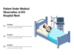 Patient Under Medical Observation At ICU Hospital Ward Ppt PowerPoint Presentation Model Examples PDF