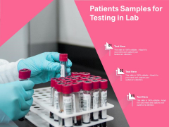 Patients Samples For Testing In Lab Ppt PowerPoint Presentation Gallery Slide Portrait PDF