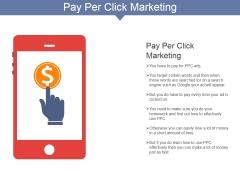 Pay Per Click Marketing Ppt PowerPoint Presentation Ideas Example Topics
