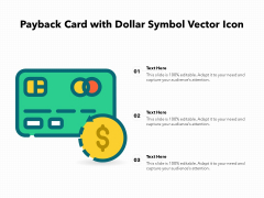 Payback Card With Dollar Symbol Vector Icon Ppt PowerPoint Presentation Pictures Templates PDF