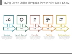 Paying Down Debts Template Powerpoint Slide Show