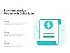 Payment Invoice Vector With Dollar Icon Ppt PowerPoint Presentation Gallery Graphics Tutorials PDF