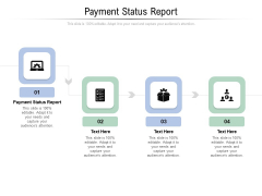 Payment Status Report Ppt PowerPoint Presentation Summary Topics Cpb Pdf