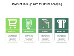 Payment Through Card For Online Shopping Ppt PowerPoint Presentation Gallery Vector PDF