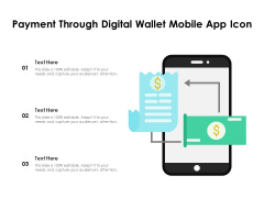 Payment Through Digital Wallet Mobile App Icon Ppt PowerPoint Presentation Model Aids PDF