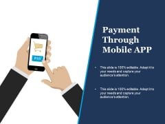 Payment Through Mobile App Ppt PowerPoint Presentation Inspiration Templates