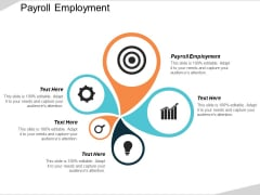 Payroll Employment Ppt PowerPoint Presentation Slides Templates Cpb