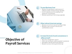 Payroll Outsourcing Service Objective Of Payroll Services Cost Ppt Layouts Objects PDF