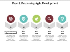 Payroll Processing Agile Development Ppt PowerPoint Presentation Styles Slide Portrait Cpb