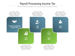 Payroll Processing Income Tax Ppt PowerPoint Presentation Professional Maker Cpb Pdf