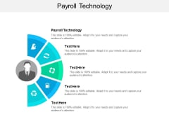 Payroll Technology Ppt PowerPoint Presentation Infographic Template Influencers Cpb