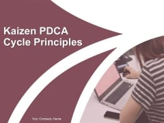 Pdca Cycle And Continuous Improvement Ppt PowerPoint Presentation Complete Deck With Slides
