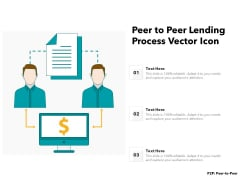 Peer To Peer Lending Process Vector Icon Ppt PowerPoint Presentation Styles Templates PDF