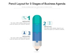 Pencil Layout For 3 Stages Of Business Agenda Ppt PowerPoint Presentation Gallery Influencers PDF