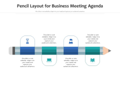 Pencil Layout For Business Meeting Agenda Ppt PowerPoint Presentation File Slide Download PDF