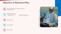 Pension Plan Objectives Of Retirement Plan Ppt Summary Layouts PDF
