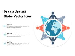 People Around Globe Vector Icon Ppt PowerPoint Presentation Summary Ideas