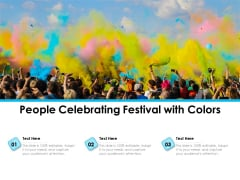 People Celebrating Festival With Colors Ppt PowerPoint Presentation Icon Outline PDF