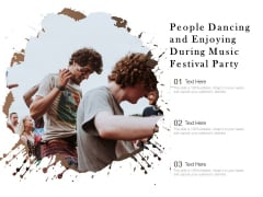 People Dancing And Enjoying During Music Festival Party Ppt PowerPoint Presentation Gallery Brochure PDF