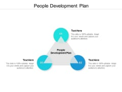 People Development Plan Ppt PowerPoint Presentation Ideas Themes Cpb