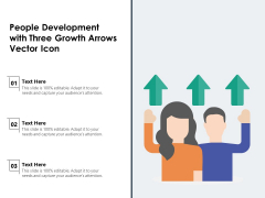 People Development With Three Growth Arrows Vector Icon Ppt PowerPoint Presentation File Objects PDF