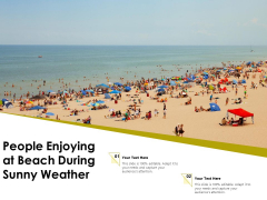 People Enjoying At Beach During Sunny Weather Ppt PowerPoint Presentation Gallery Diagrams PDF