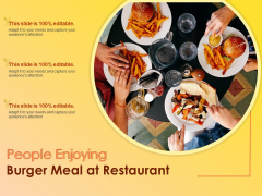 People Enjoying Burger Meal At Restaurant Ppt PowerPoint Presentation Show Slide Portrait