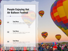 People Enjoying Hot Air Balloon Festival Ppt PowerPoint Presentation File Design Templates PDF