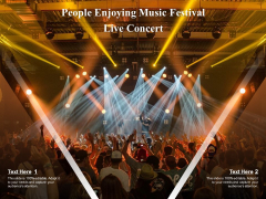 People Enjoying Music Festival Live Concert Ppt PowerPoint Presentation Icon Examples PDF