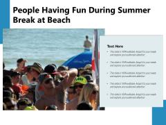 People Having Fun During Summer Break At Beach Ppt PowerPoint Presentation Gallery Slideshow PDF