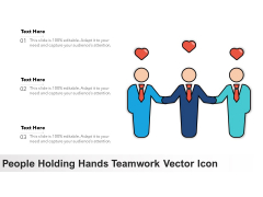 People Holding Hands Teamwork Vector Icon Ppt PowerPoint Presentation File Graphics Download PDF