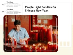 People Light Candles On Chinese New Year Ppt PowerPoint Presentation File Vector PDF