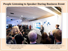 People Listening To Speaker During Business Event Ppt PowerPoint Presentation Styles Background Designs PDF