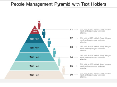 People Management Pyramid With Text Holders Ppt PowerPoint Presentation Gallery Deck PDF